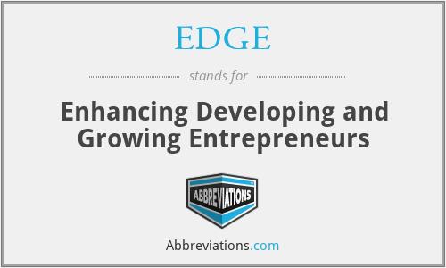 EDGE - Enhancing Developing and Growing Entrepreneurs