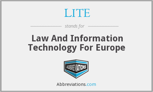 LITE - Law And Information Technology For Europe