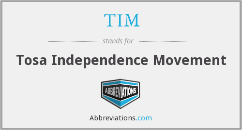 TIM - Tosa Independence Movement