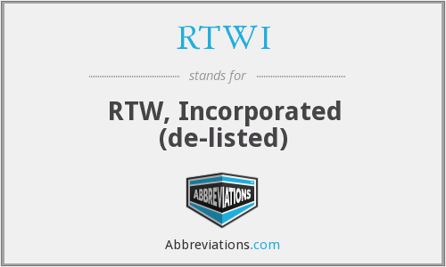RTWI - RTW, Incorporated  (de-listed)