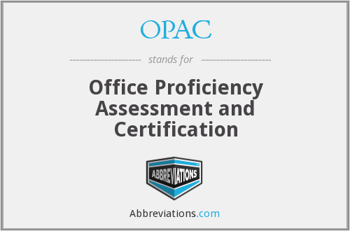 OPAC - Office Proficiency Assessment and Certification