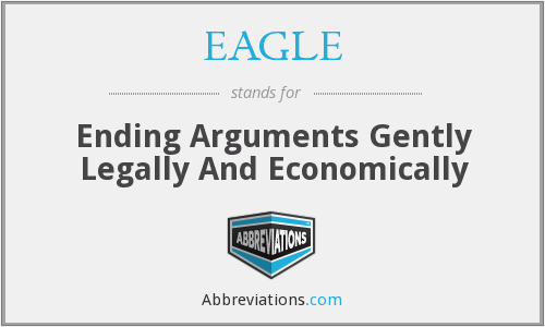 EAGLE - Ending Arguments Gently Legally And Economically