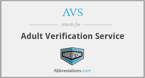 AVS - Adult Verification Service