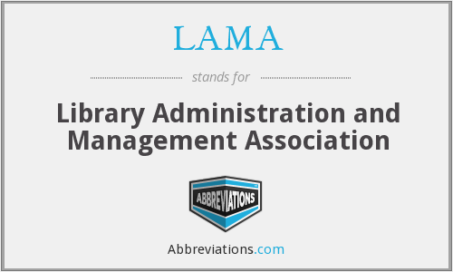 LAMA - Library Administration and Management Association