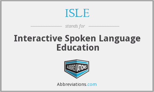 ISLE - Interactive Spoken Language Education