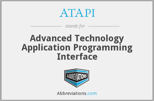 ATAPI - Advanced Technology Application Programming Interface
