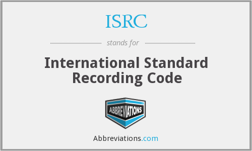 ISRC - International Standard Recording Code