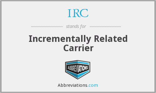 IRC - Incrementally Related Carrier