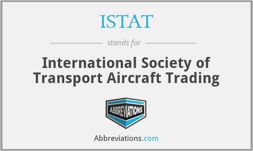 ISTAT - International Society of Transport Aircraft Trading
