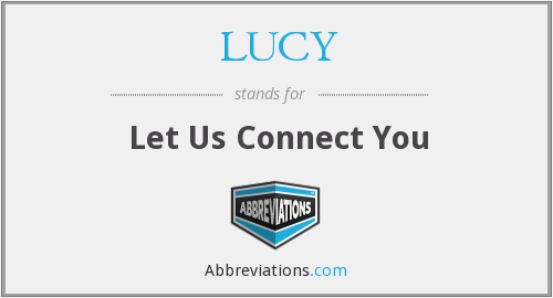 LUCY - Let Us Connect You