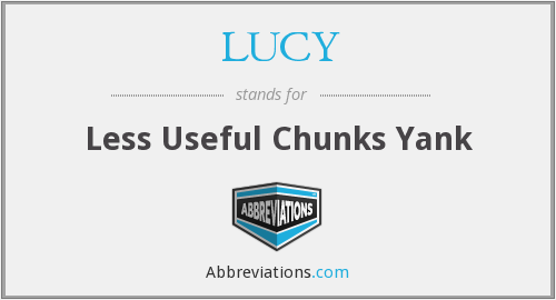 LUCY - Less Useful Chunks Yank