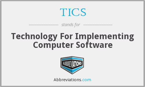 TICS - Technology For Implementing Computer Software