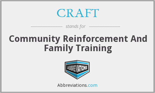 CRAFT - Community Reinforcement And Family Training