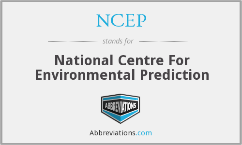 NCEP - National Centre For Environmental Prediction