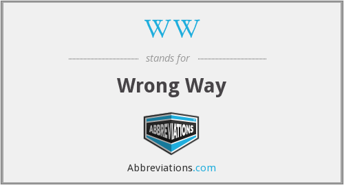 WW - Wrong Way