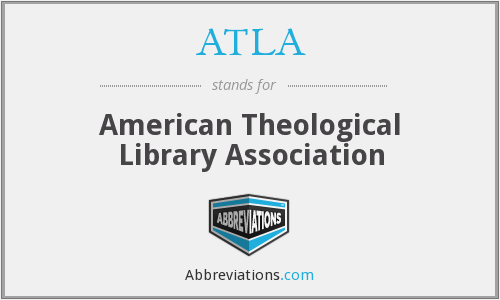 ATLA - American Theological Library Association