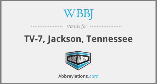 WBBJ - TV-7, Jackson, Tennessee