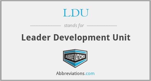 LDU - Leader Development Unit