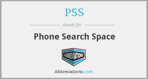 PSS - Phone Search Space