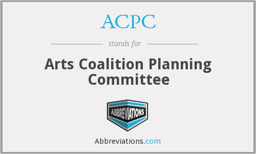 ACPC - Arts Coalition Planning Committee