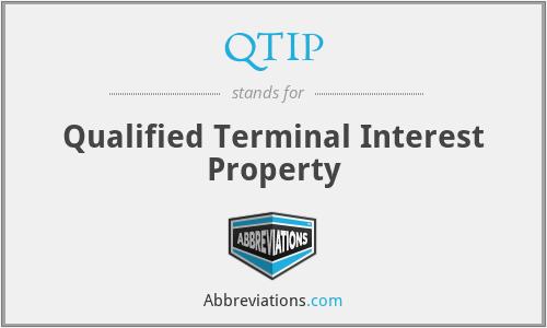 QTIP - Qualified Terminal Interest Property