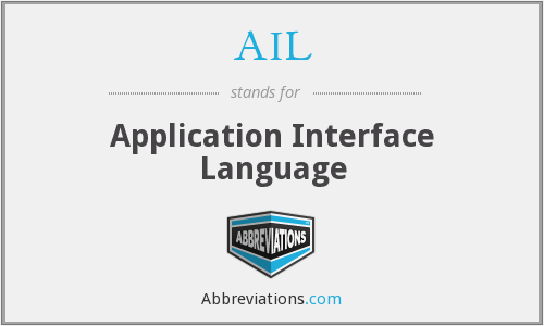 AIL - Application Interface Language