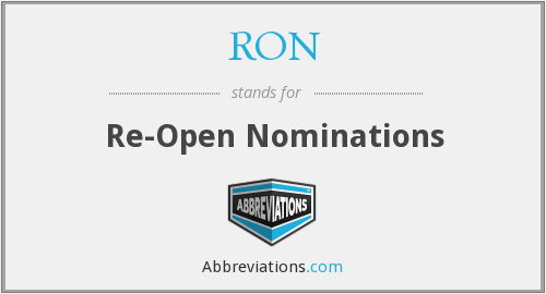 RON - Re-Open Nominations