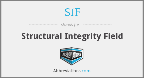 SIF - Structural Integrity Field
