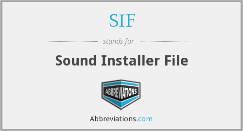 SIF - Sound Installer File