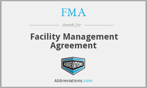 FMA - Facility Management Agreement