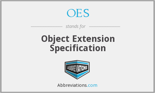 OES - Object Extension Specification