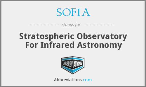 SOFIA - Stratospheric Observatory For Infrared Astronomy