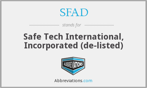 SFAD - Safe Tech International, Incorporated  (de-listed)