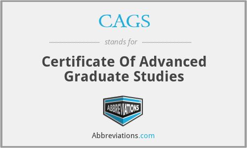 CAGS - Certificate Of Advanced Graduate Studies
