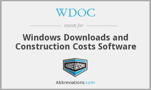 WDOC - Windows Downloads and Construction Costs Software