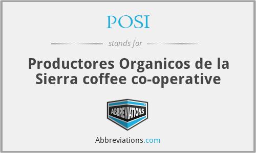 POSI - Productores Organicos de la Sierra coffee co-operative