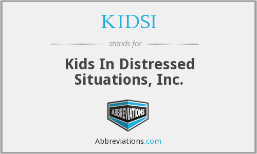 KIDSI - Kids In Distressed Situations, Inc.