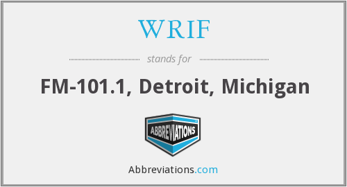 What does WRIF stand for?