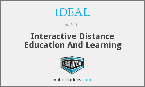 IDEAL - Interactive Distance Education And Learning