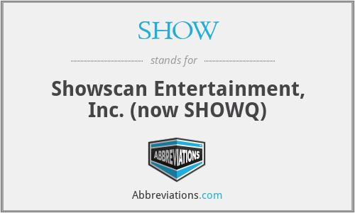 SHOW - Showscan Entertainment, Inc. (now SHOWQ)