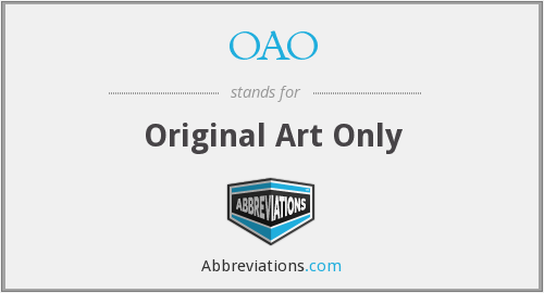 OAO - Original Art Only
