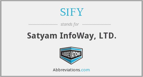 What does SIFY stand for?