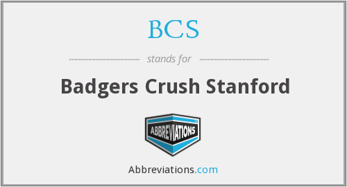 BCS - Badgers Crush Stanford