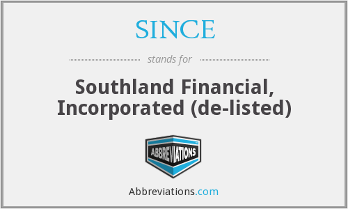 SINCE - Southland Financial, Incorporated (de-listed)