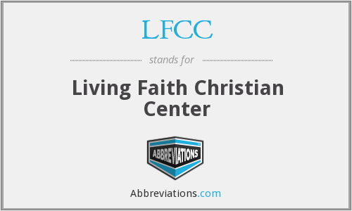 LFCC - Living Faith Christian Center