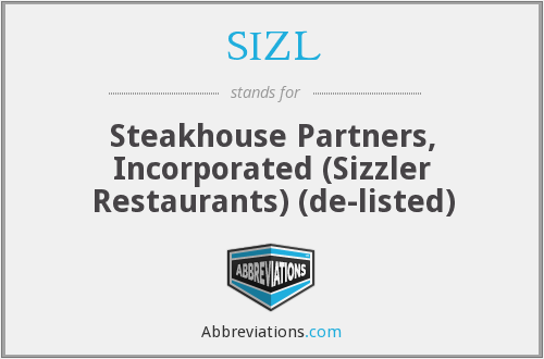 SIZL - Steakhouse Partners, Inc. ( Sizzler Restaurants)