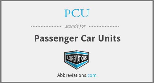 PCU - Passenger Car Units