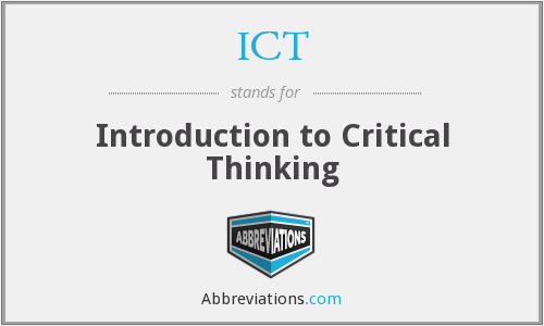 ICT - Introduction to Critical Thinking