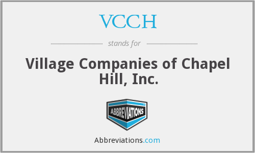 VCCH - Village Companies of Chapel Hill, Inc.