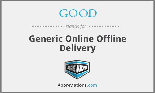 GOOD - Generic Online Offline Delivery